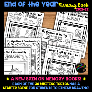 End of The Year Memory Book--with 30 Writing Reflections and Scenes to Color In!