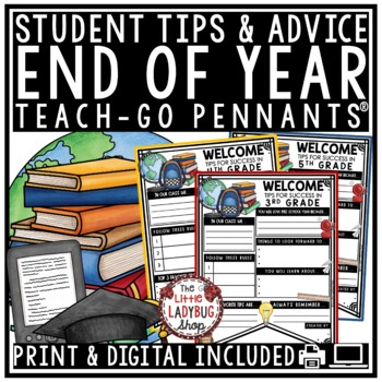 End of The Year Writing Activity - Advice to Next Year's Students Pennant