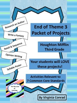 End of Theme 3 Project Packet--Houghton Mifflin Grade 3