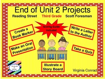 End of Unit 2 Projects--Reading Street--Third Grade