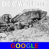 WWI and the 1920's Lesson: End of World War I