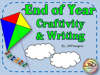 End of the School Year - Craftivity and Writing