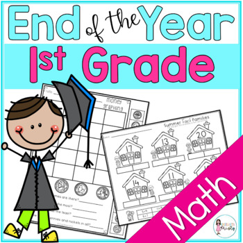 End of Year 1st Grade Math Review