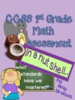 End of Year 1st Grade or Beginning of  Year 2nd Grade CCSS Math Assessment