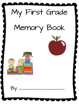 End of Year 1st grade Memory Book