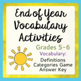 End of Year Vocabulary Activities Grades 5, 6 PRINT and TP