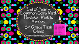 End of Year 5th Grade Math Review Task Cards: Metric Version - CCSS Aligned