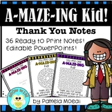 "End of Year ""A-MAZE-ING Kid"" Thank You Notes with Editable"
