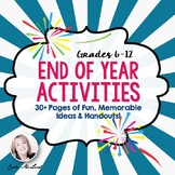End of Year Activities: 30+ Pages of Fun, Memorable Activities for Secondary