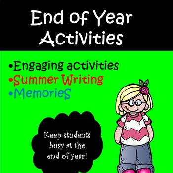 End of Year Activities for all elementary students!!!
