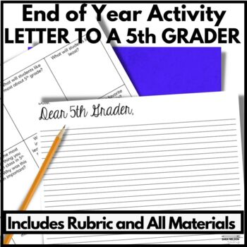 5th Grade End of Year Activities: Letter to a 5th Grader