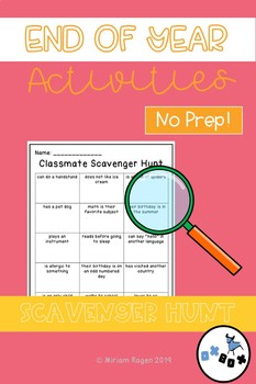 End of Year Activities: Classmate Scavenger Hunt