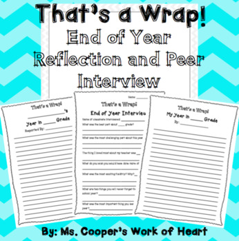 End of Year Activities: End of Year Reflection and Peer Interview