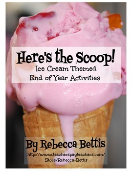 End of Year Activities - Ice Cream Theme