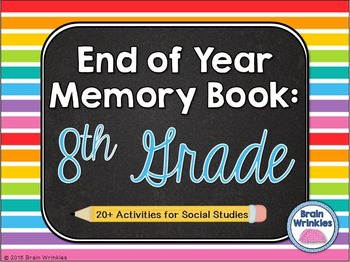 End of Year Activities -- Memory Book (Eighth Grade)
