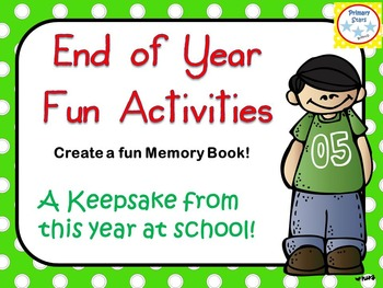 End of Year Activities - My Memory Book