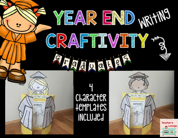 End of Year Activities:  Writing Craftivity