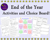 End of Year Activities and Choice Board!