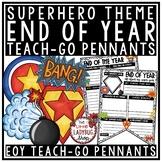 Superhero End of the Year Writing Activity • Teach- Go Pennants™
