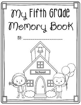 End of Year Activity: Fifth Grade Yearbook of Memories Keepsake