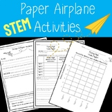 End of Year Activity: Paper Airplane STEM Activities with Lesson Plan