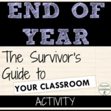 End of Year Activity Survivor's Guide to Your Classroom Activity