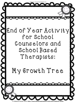 End of Year Activity for Counseling - Growth Tree