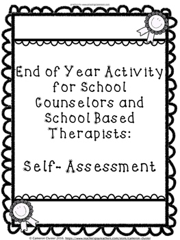 End of Year Activity for Counseling - Self Assessment