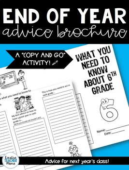 End of Year ~ Advice for Sixth Grade Brochure
