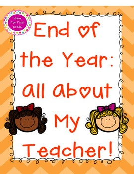 End of Year All About My Teacher Writing and Drawing: Multiple Versions!