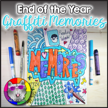 End of Year Art Lesson, Memories Art Project