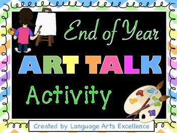 "End of Year ""Art Talk"" Activity"