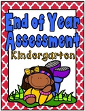 End of Year Assessment: Kindergarten