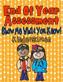 End of Year Assessments for Kindergarten