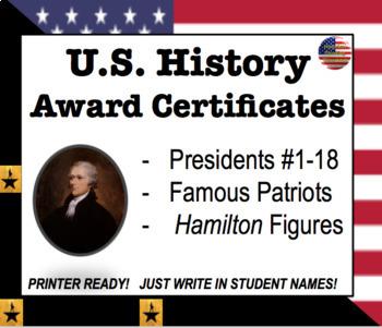 End of Year Award Certificates: US History [Presidents, Hamilton, Patriots]