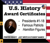 End of Year Award Certificates: US History [Presidents, Hamilton, Patriots]