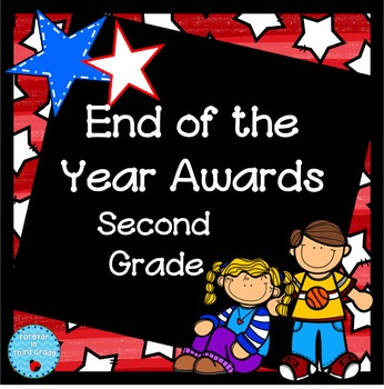 End of the Year Awards - Second Grade