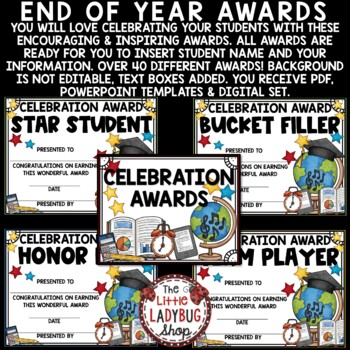End of Year EDITABLE Awards and Certificates- Last Day of School Celebration