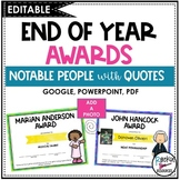 END OF YEAR AWARDS - Notable People (Editable)- PowerPoint