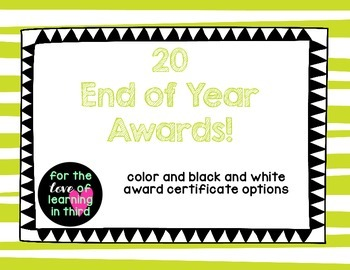 End of Year Awards - Color and Black and White options