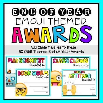 End of Year Awards {Emoji Themed} by Teaching and so ...