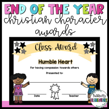 End of Year Awards Freebie- Christian Character Awards