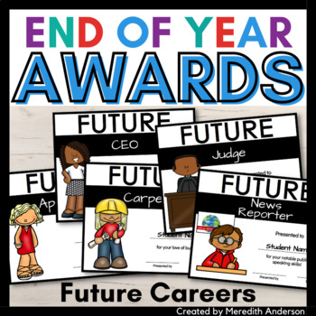 End of the Year Awards - Future Careers