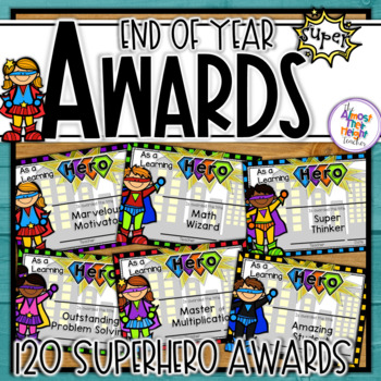 End of Year Awards - Hero Themed