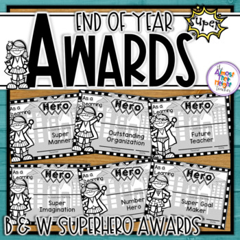 End of Year Awards - Hero Themed - Black and White Ink