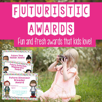 Editable End of School Year Awards | Futuristic | Beautifully Designed