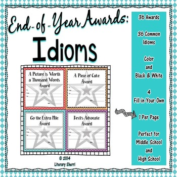 End of Year Awards: Idioms --> 1-per-page (Grades 5, 6, 7, 8)