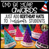 End of Year Awards - Just Add Party Hats!