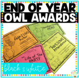 End of Year Awards Owl Awards Save My Ink Black and White Editable