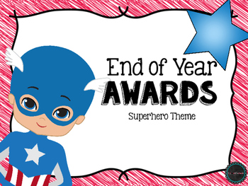 End of Year Awards Superhero Theme